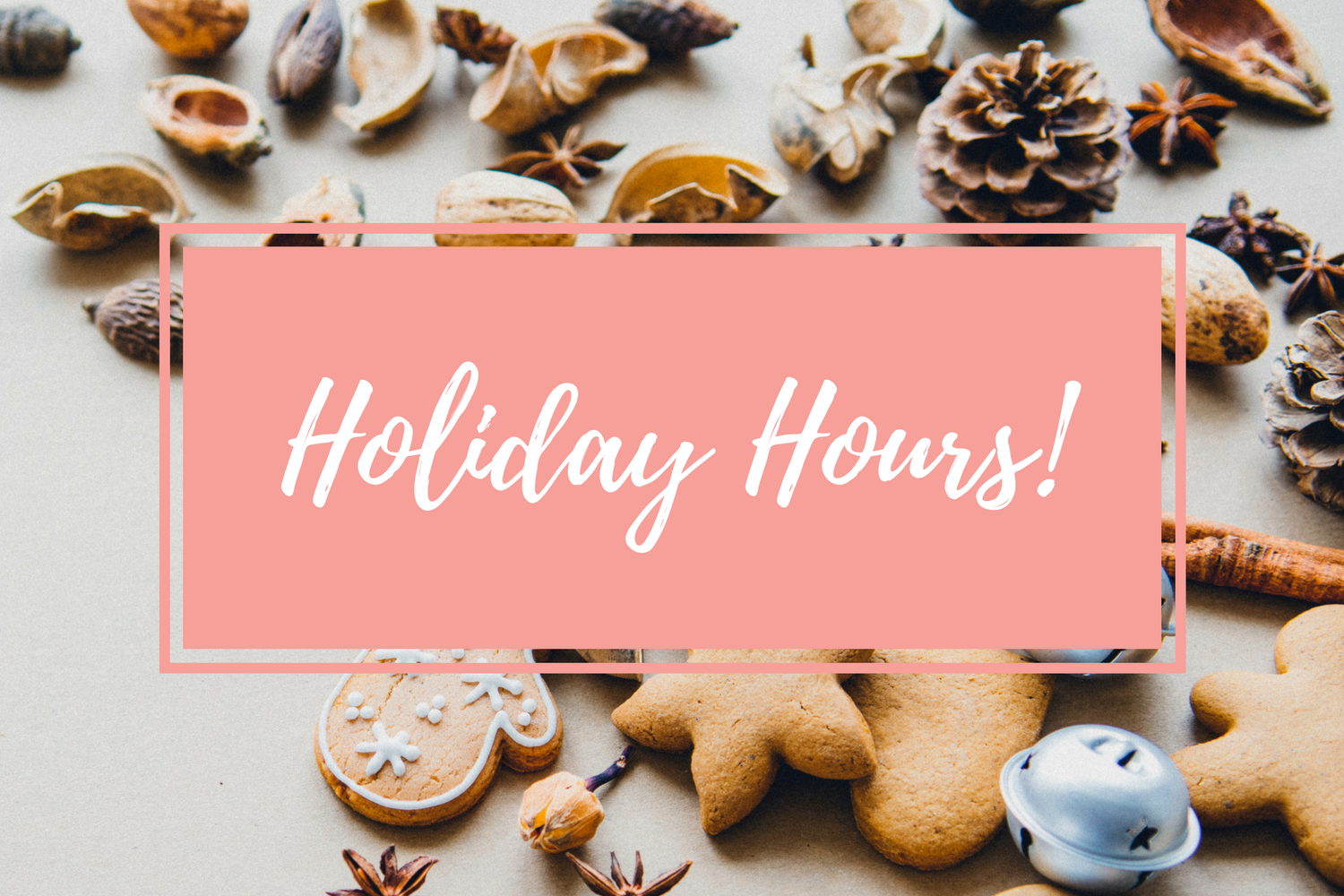 Sweet Cheeks Holiday Hours are Here!